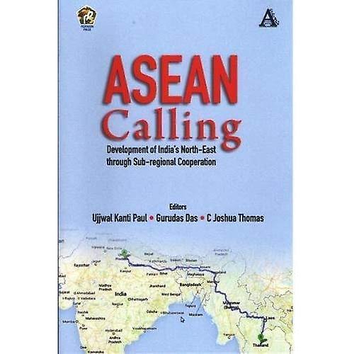 Asean Calling Development Of India S North East Through