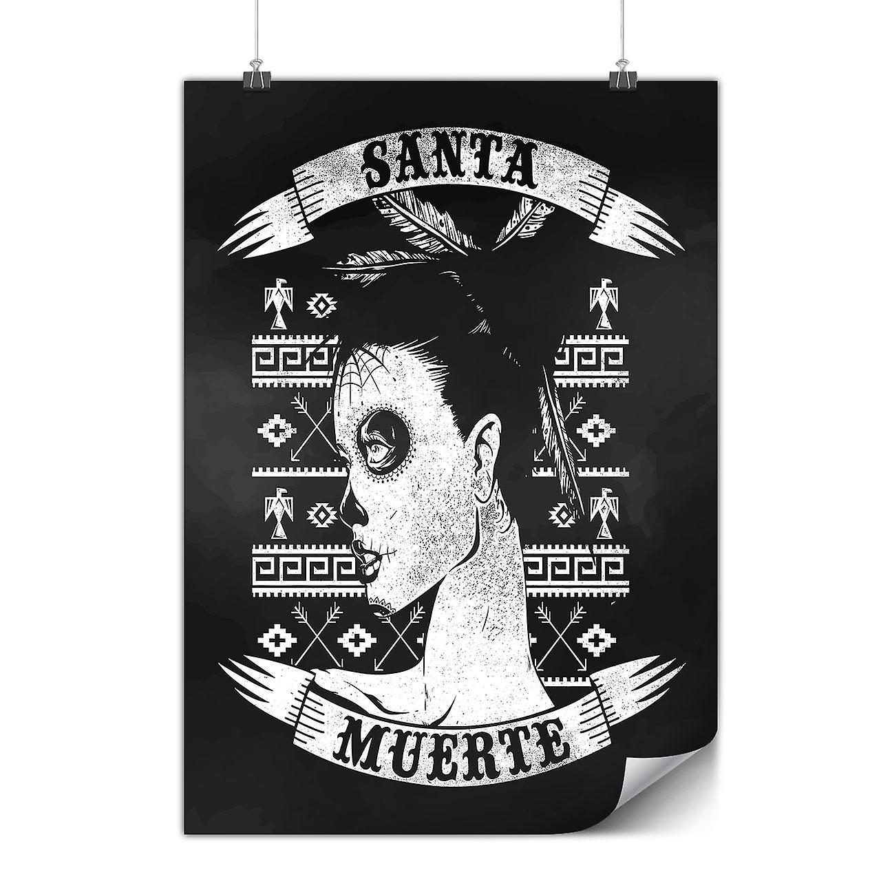 Matt Oder Glänzend Poster Mit Santa Muerte Toten Wellcoda D564