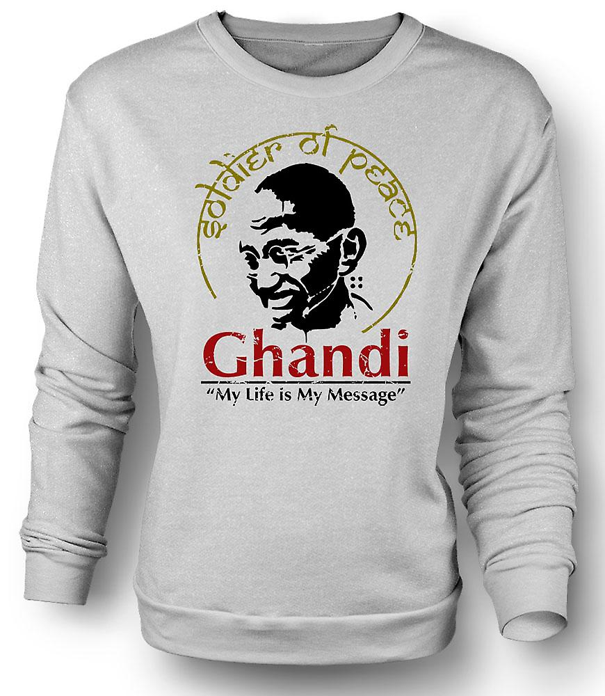 Womens Sweatshirt Ghandi My Life Is My Message India