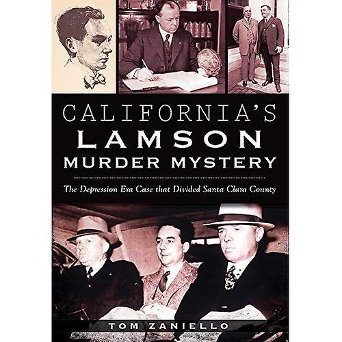 California's Lamson Murder Mystery: The Depression Era