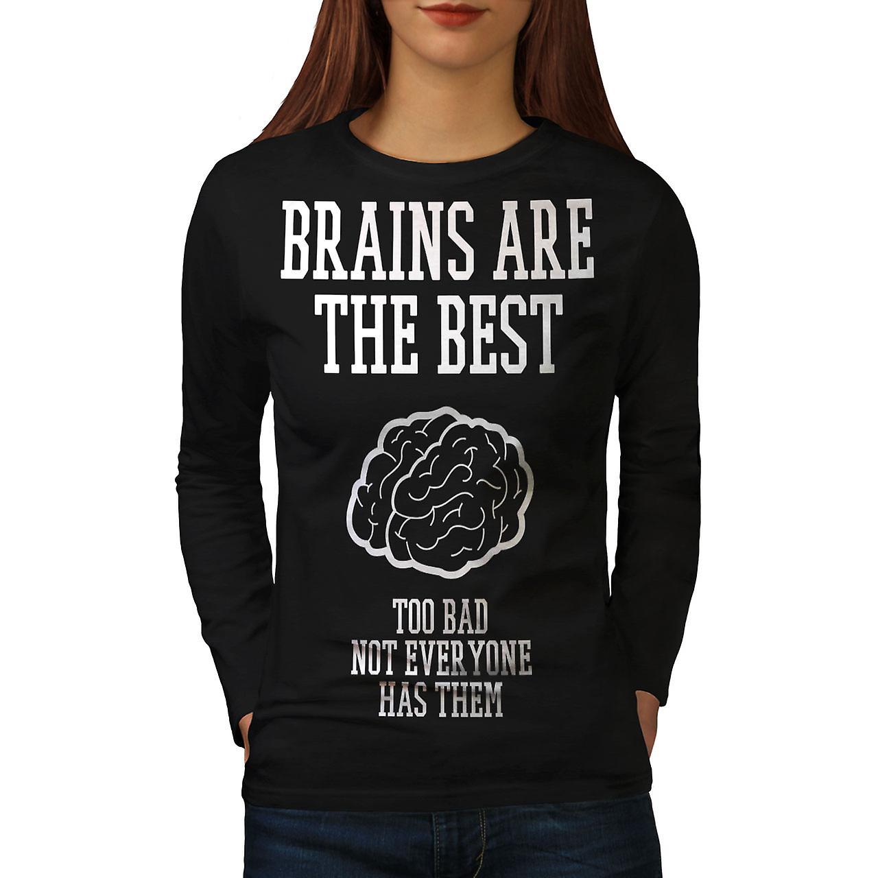 5a36b375 Best Brains Sarcasm Funny Women BlackLong Sleeve T-shirt | Wellcoda ...