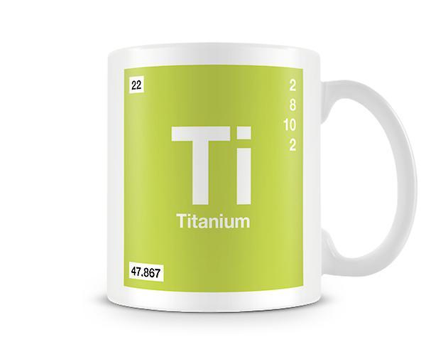 Scientific Printed Mug Featuring Element Symbol 022 Ti Titanium