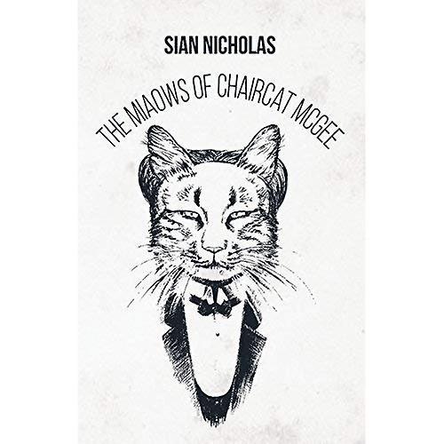 The Miaows Of Chaircat Mcgee Fruugo