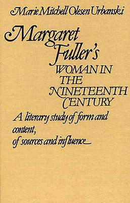 margaret fullers woman in the nineteenth