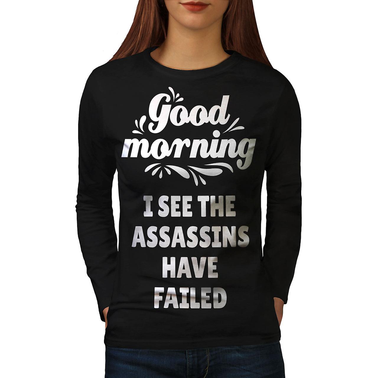 Guten Morgen Lustige Frauen Blacklong Sleeve T Shirt