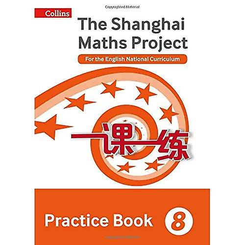 Shanghai Maths The Shanghai Maths Project Practice Book