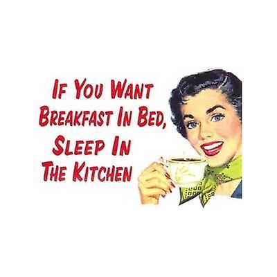 Jeśli Chcesz Aby śniadanie W łóżku Magnes Na Lodówkę śmieszne Ze Stali