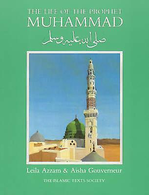 the history of islam and life of the prophet muhammad Prophet muhammad was the founder of islam, one of the most widespread religions in the world this biography profiles his childhood, life story, achievements and more.