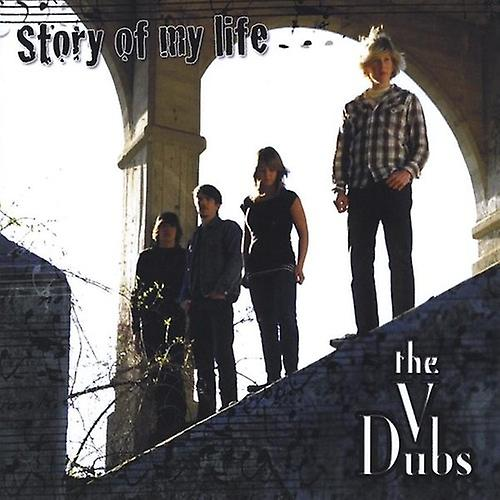 V Dubs - Story of My Life [CD] USA import
