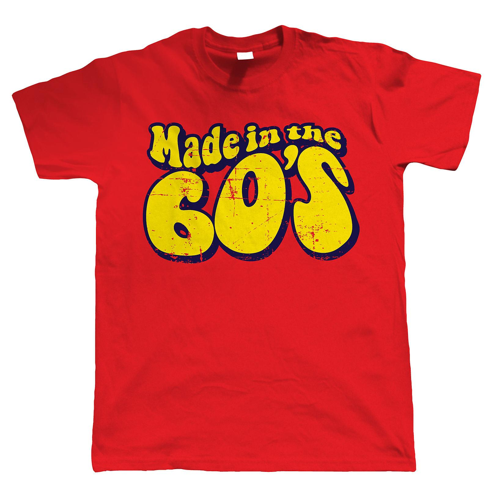 Made In The 60s Funny 50th Birthday T Shirt