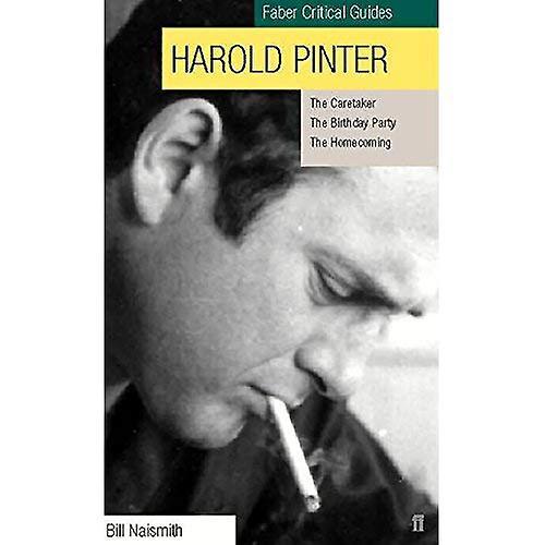 Harold Pinter: The Caretaker , Birthday Party , The