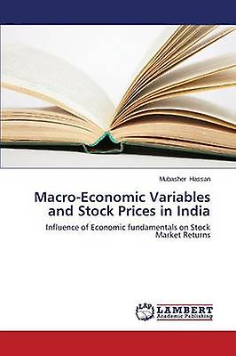 Macroeconomic Variables And Stock Prices In India By