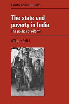 The State And Poverty In India By Kohli Amp Atul Fruugo