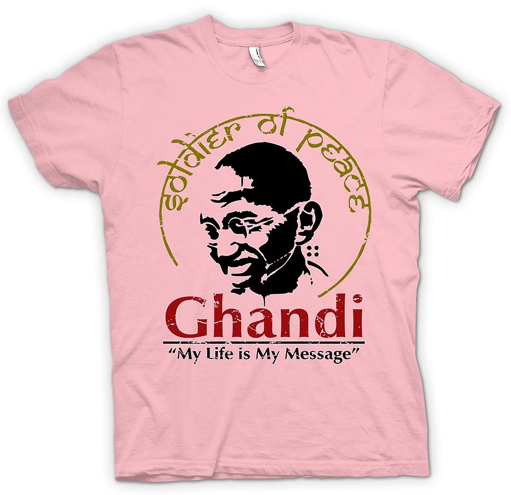Womens T Shirt Ghandi My Life Is My Message India