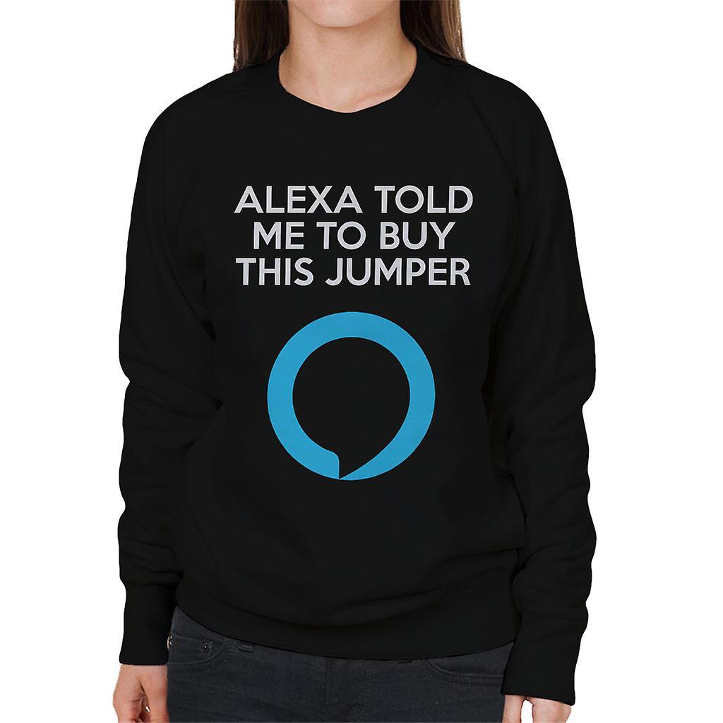 Alexa fortalte meg å kjøpe denne genser Amazon ekko Women's Sweatshirt
