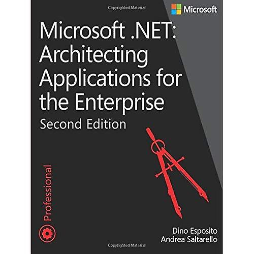 Microsoft .NET: Architecting Applications For The