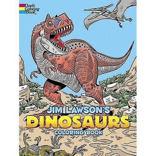 Jim Lawson\'s Dinosaurs Coloring Book (Dover Publications Inc)