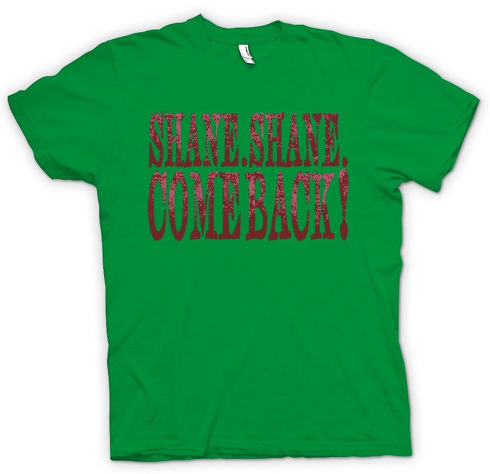 Movie Shane Shane Come Back Mens T-Shirt