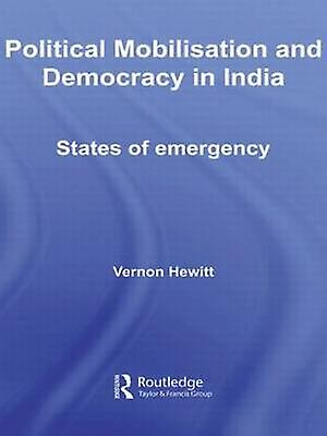 Political Mobilisation And Democracy In India States Of