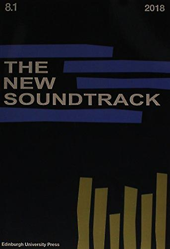 The New Soundtrack - Volume 8 - Issue 1 by Professor Stephen Deutsch -