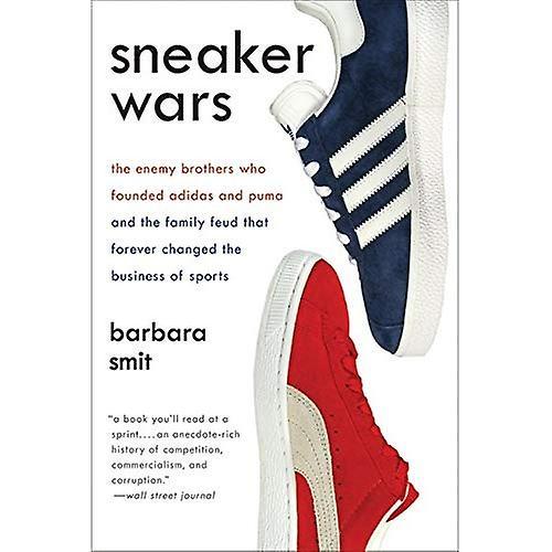 Sneaker Wars: Den fiendtlige brødre som grunnla Adidas og Puma og familie feide som alltid endret virksomheten til Sports