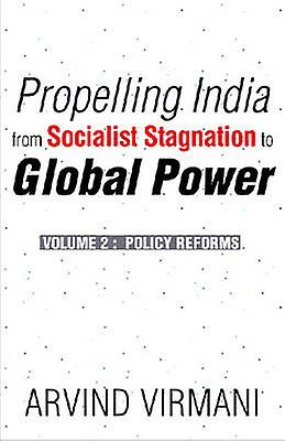 Propelling India From Socialist Stagnation To Global Power