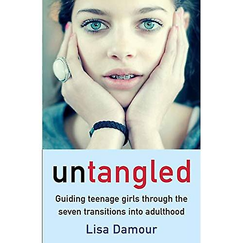 Untangled by Lisa Damour New Paperback Book