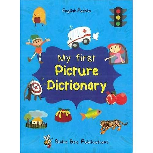 My First Picture Dictionary: English-Pashto: 2016