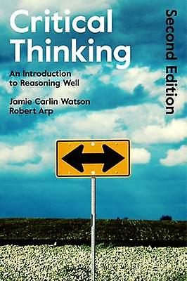 the nature of logic and critical thinking