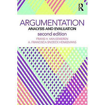 Argumentation by Frans H. University of Amsterdam van EemerenA. Francisca Sn Henkemans