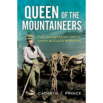 Queen of the Mountaineers by Cathryn J Prince