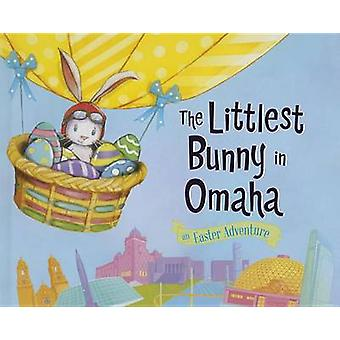 The Littlest Bunny in Omaha - An Easter Adventure by Lily Jacobs - 978