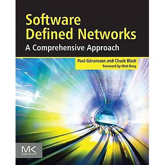 Software Defined Networks A Comprehensive Approach by Goransson & Paul