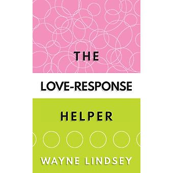 The LoveResponse Helper by Lindsey & Wayne