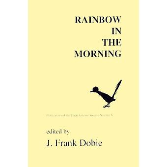 Rainbow in the Morning by Dobie & J. Frank