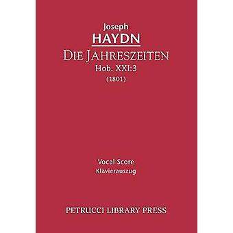 Die Jahreszeiten Hob.XXI.3 Vocal score by Haydn & Joseph