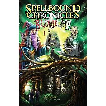 Spellbound Chronicles Blood Line by Maguire & Suzanne