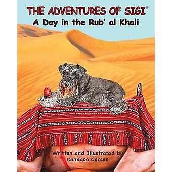 The Adventures of SigiA Day in the Rubal Khali by Carson & Candace