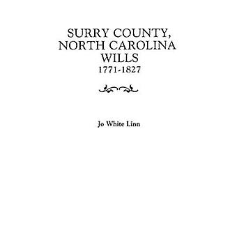 Surry County North Carolina Wills 17711827 by Linn