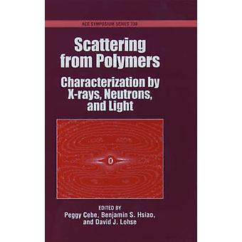 Scattering from Polymers by Cebe & Peggy