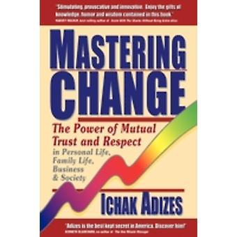 Verandering mastering door Adizes & Ichak