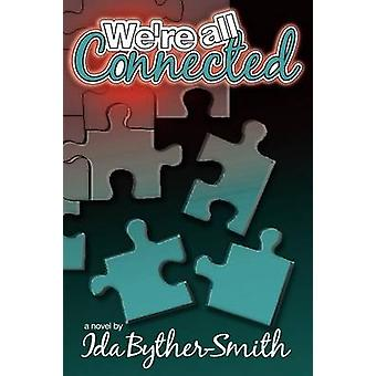 Were All Connected by BytherSmith & Ida W.
