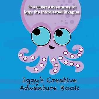 Iggys Creative Adventure Book by Maxwell & Kristen