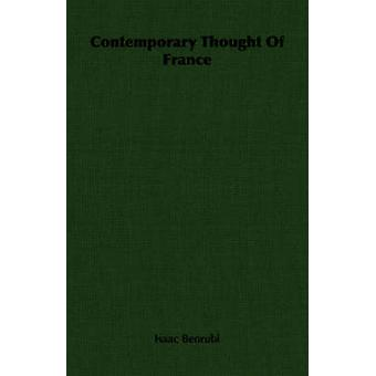 Contemporary Thought Of France by Benrubi & Isaac