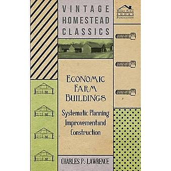 Economic Farm Buildings by Lawrence & Charles P.