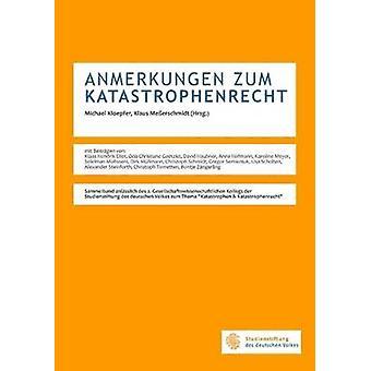Anmerkungen Zum Katastrophenrecht by Steinforth & Alexander