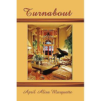 Turnabout by Marquette & April Alisa