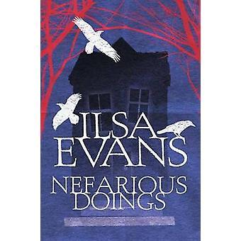 Nefarious Doings by Evans & Ilsa