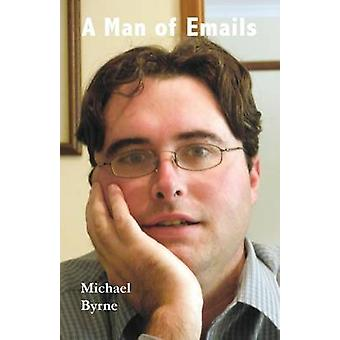 Man of Emails by Byrne & Michael