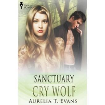 Sanctuary Cry Wolf by Evans & Aurelia T.